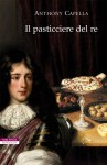 il-pasticciere-del-re Anthony-Capella