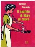il-segreto-di-mary-la-cuoca Anthony-Bourdain