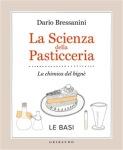 La-scienza-della-pasticceria Dario-Bressanini